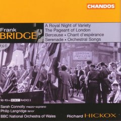 Bridge - Orchestral and Vocal Works